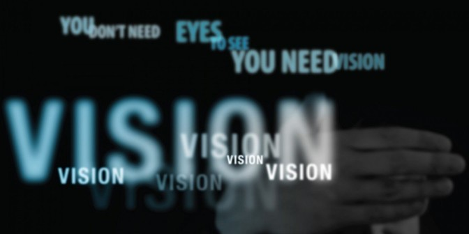 You don't need eyes, you need vision