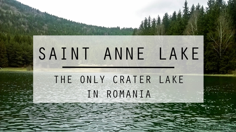 Sfanta Ana Lake – The Only Crater Lake In Romania