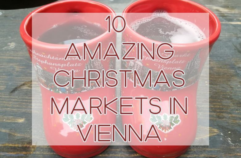 10 Amazing Christmas Markets To Visit In Vienna