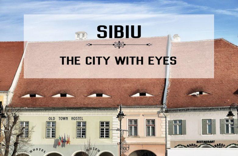 Sibiu – Discover The City With Eyes